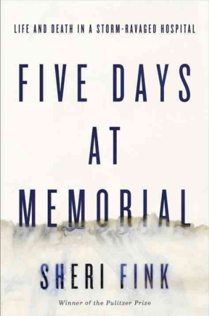 Book cover for Five Days At Memorial by Sheri Fink teaches the importance of having an emergency plan for your company